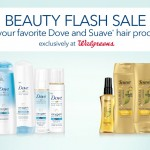 Save $4 on Dove & Suave Products at Walgreens! #BeautyFlashSavings