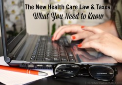 The New Health Care Law & Taxes – What You Need to Know