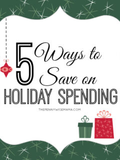 5 Ways to Save on Holiday Spending