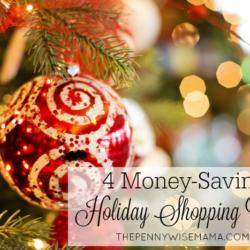 4 Money-Saving Holiday Shopping Tips