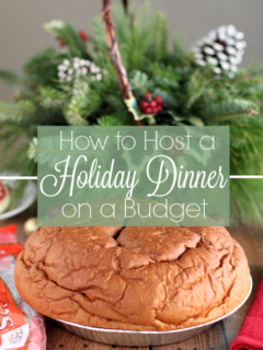 How to Host a Holiday Dinner on a Budget