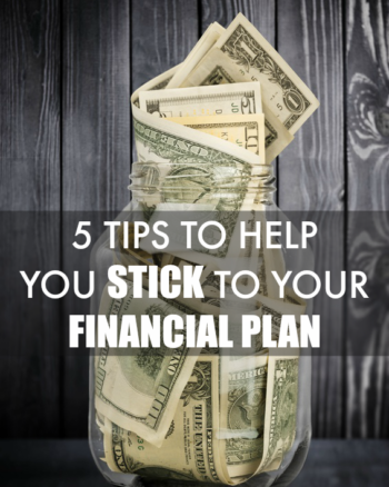 5 Tips to Help You Stick to Your Financial Plan This Year