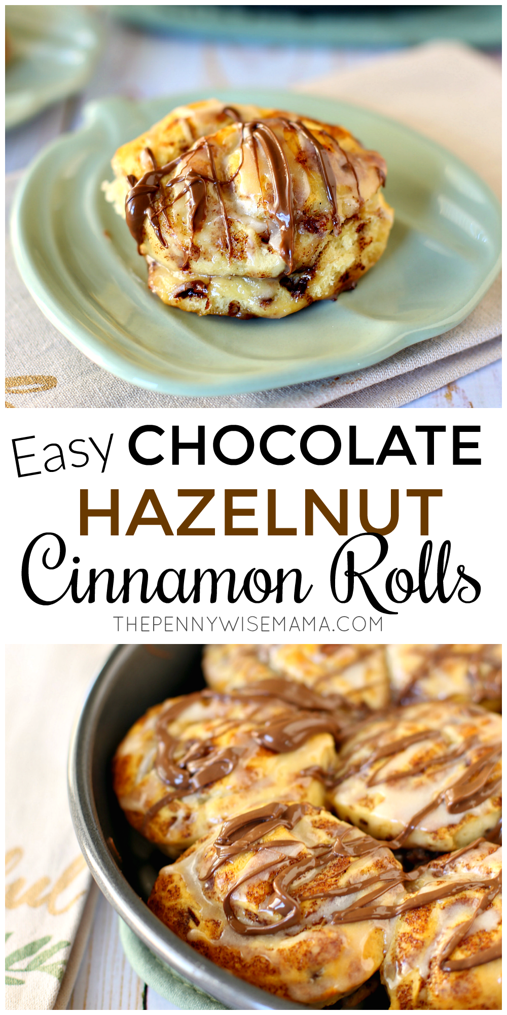 Easy Hazelnut Cinnamon Rolls - simple and delicious recipe that takes less than 20 mins!