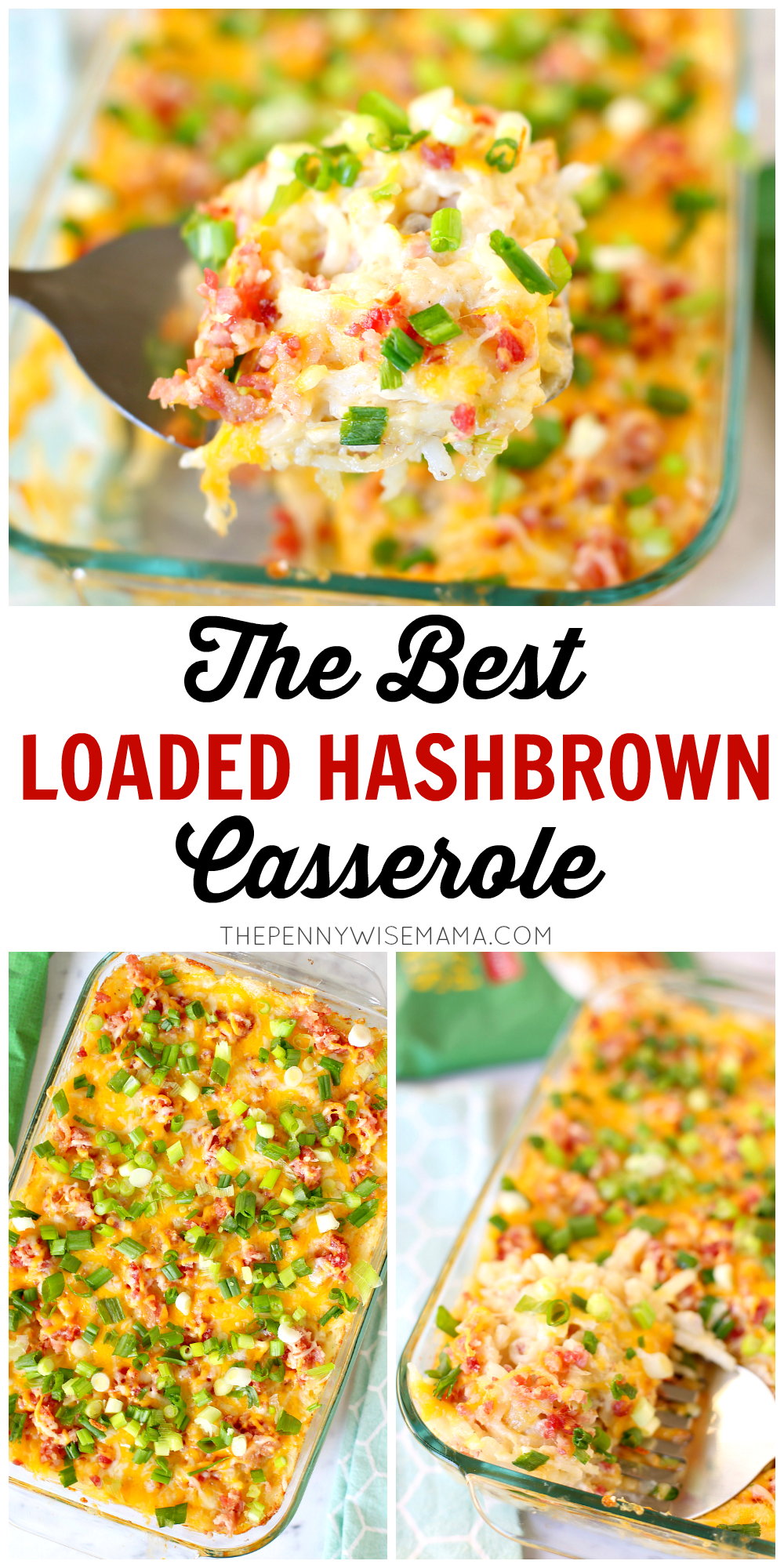 The BEST Loaded Hashbrown Casserole. This crowd favorite is so simple and delicious. Perfect for holiday dinners, potlucks or get-togethers.